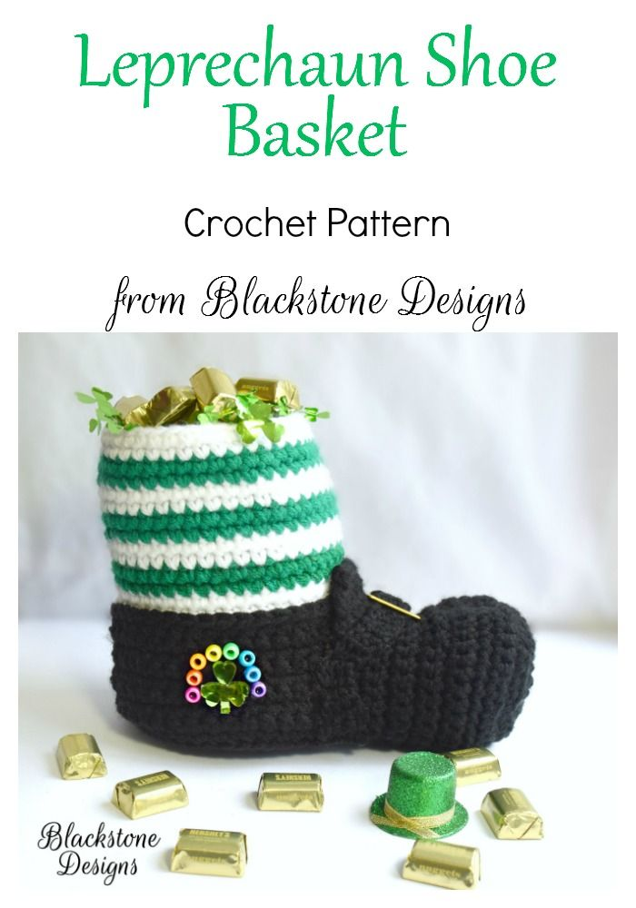 Leprechaun Shoe Basket crochet pattern from Blackstone Designs  #crochet #stpatricksday #leprechaun #funny