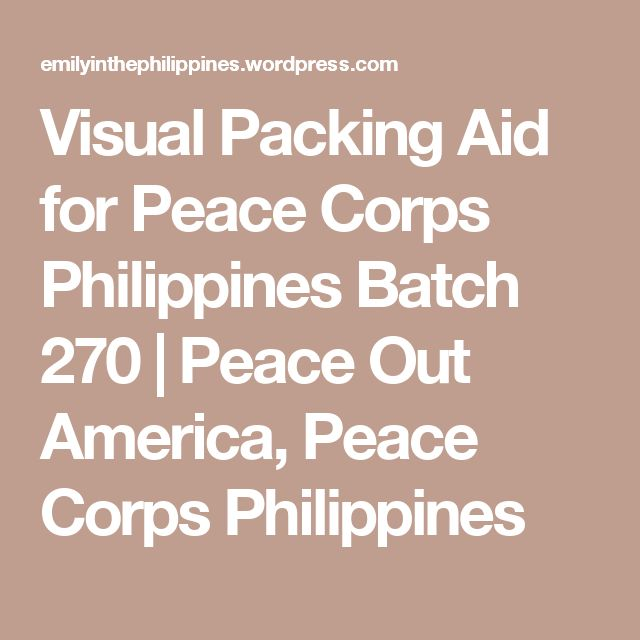 best peace corps ideas volunteer overseas  visual packing aid for peace corps batch 270