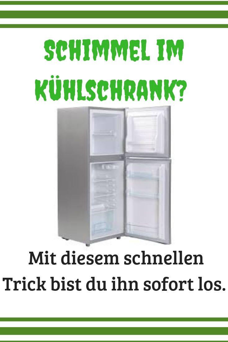 Die Schnellste Methode Schimmel Im Kühlschrank Loszuwerden Schimmel