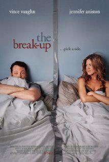 THE BREAK-UP.  Director: Peyton Reed.  Year: 2006.   Cast: Jennifer Aniston, Vince Vaughn and Jon Favreau