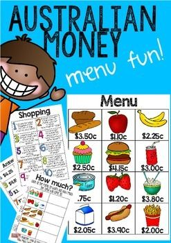 Australian Money Menu Fun:This Australian Money Menu Fun pack contains a shopping menu with activities that require students to add and work out change for the purchase of items. Pack contains an easy-to-read menu in Australian money values, 10 word problems requiring students to total money amounts and work out change, an answer key and a menu hunt activity requiring students to work out totals and change from $20.