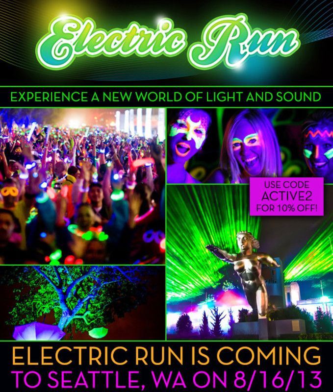 Summit, WA Experience a new world of light and sound. Electric Run is coming for you, Seattle! Join us for an unforgettable night of 1 million watts of light & sound.  www.electricrun.com/seattle-wa… Click flyer for more >>