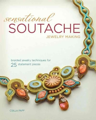 Luxurious and stylish braided jewelry! Eye-catching, ornate and fashionable, jewelry created with soutache braid can be made easily! In Sensational Soutache Jewelry Making , you'll learn the basic tec