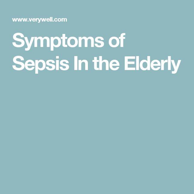 Symptoms of Sepsis In the Elderly