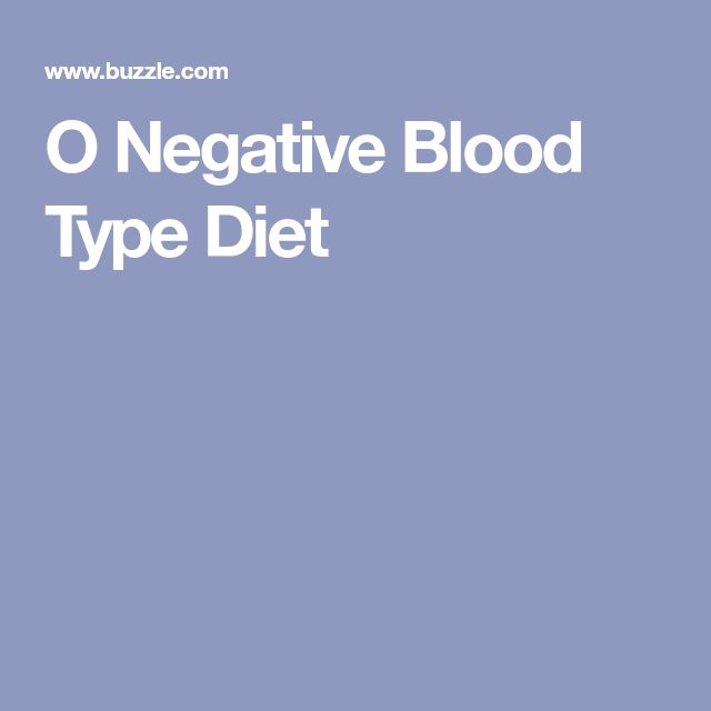O Negative Blood Type Diet