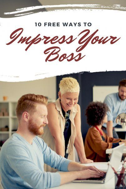 10 Free Ways to Impress Your Boss | How To Get Ahead At Work | Career Advice | #careertips #careeradvice #getahead #worktips #howtoprogress