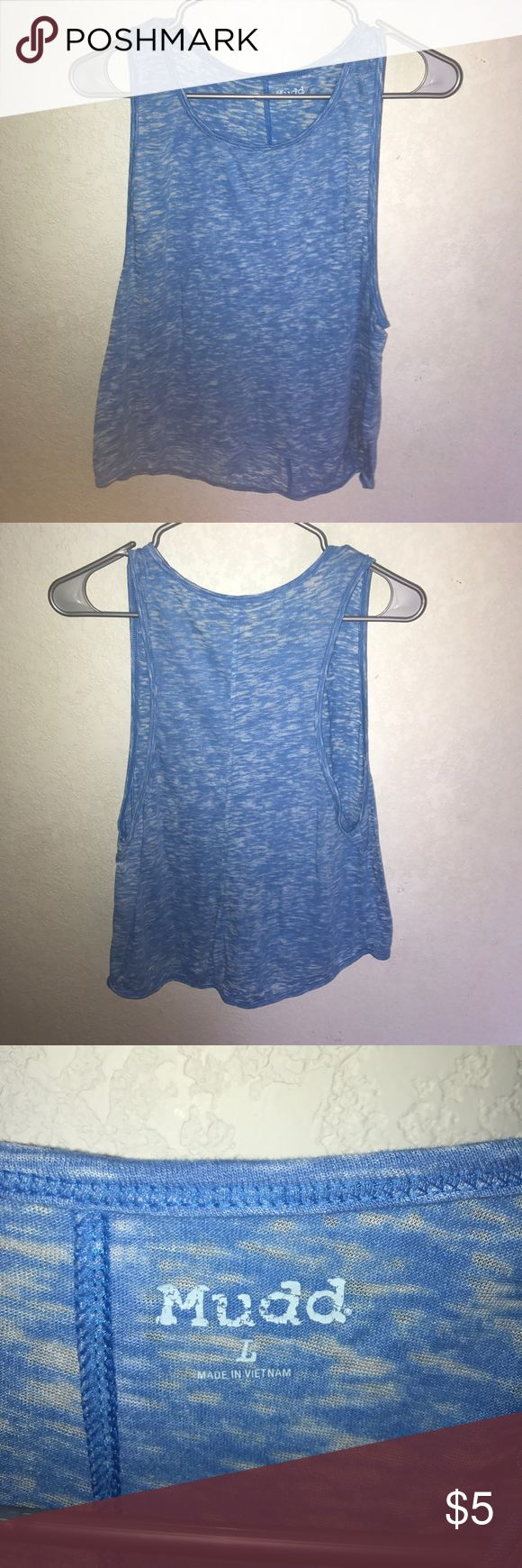 Blue tank top This is a lighter blue tank top. Barely worn. It is in great condition. Mudd Tops Tank Tops