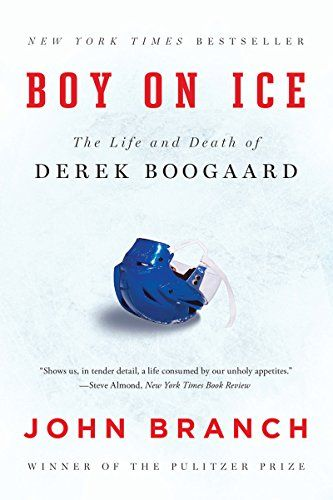 Boy on Ice: the Life and Death of Derek Boogaard, by John Branch.
