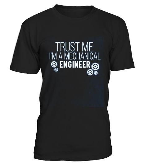# Mechanical Engineer - Trust me I'm a meJ .   CHANCE VOR WEIHNACHTEN!So einfach geht's:   Wähle ein Shirt oder Top und deine Wunschfarbe Klicke auf den grünen Button JETZT BESTELLEN  Wähle deine Größe und die gewünschte Anzahl an Artikeln Zahlungsmethode wählen und Lieferadresse eingeben -FERTIG!   - hohe Qualität- weltweite Lieferung - sichere Kaufabwicklung via paypal, credit card, sofort    Daddy Father Mother Mommy Daughter Son Family Birthday Hannukka Christmas Zodiac…