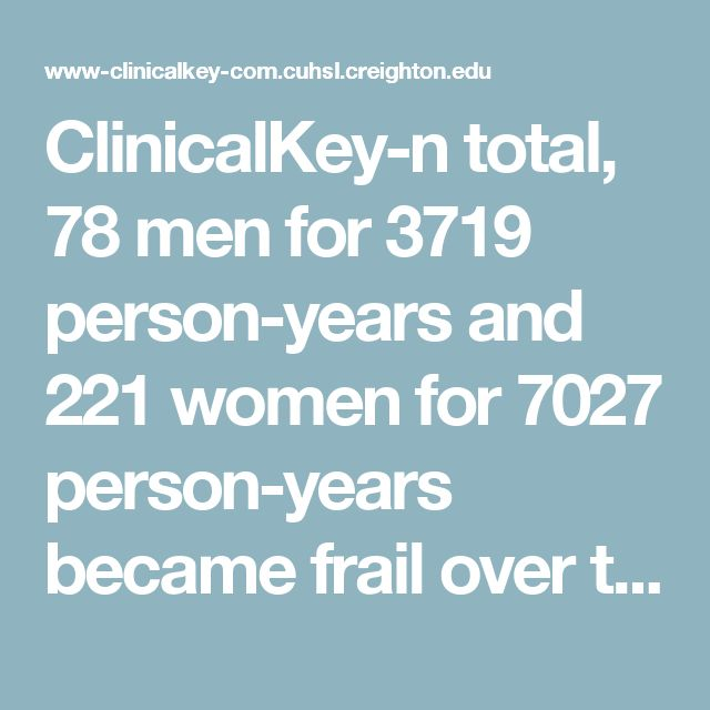 "ClinicalKey-n total, 78 men for 3719 person-years and 221 women for 7027 person-years became frail over the follow-up. In multivariate analyses, men in the ""pasta"" pattern and women in the ""biscuits and snacking"" pattern had a significantly higher risk of frailty compared with those in the ""healthy"" pattern [hazard ratio (HR) 2.2; 95% confidence interval (CI) 1.1–4.4 and HR 1.8; 95% CI 1.2–2.8, respectively; P = .09 and P = .13 for the global test of significance of risk difference…"