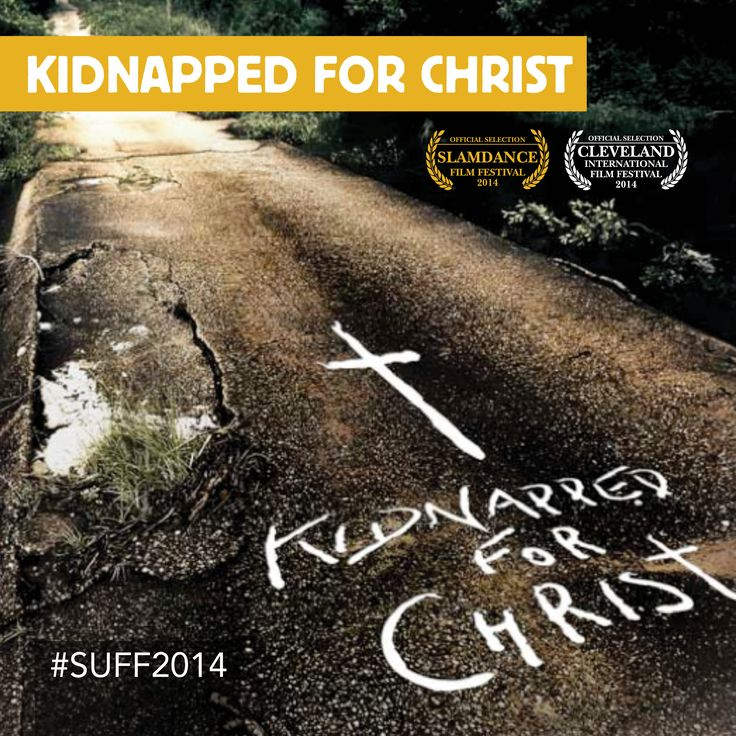 #SUFF2014 Kidnapped for Christ