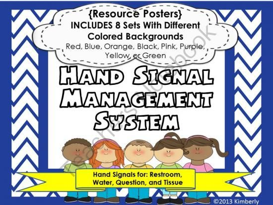 Hand Signal Management System Posters: Includes 8 Different Colored Chevron Backgrounds Sets from By Kimberly on TeachersNotebook.com (48 pages)  - Hand Signal Management System Posters Teach your students these simple hand signals so that there is less interruptions during lessons/discussions.   Hand Signal Resource Posters Include: 8 Sets (8 different color choices) Posters: Resource Topic Label Si