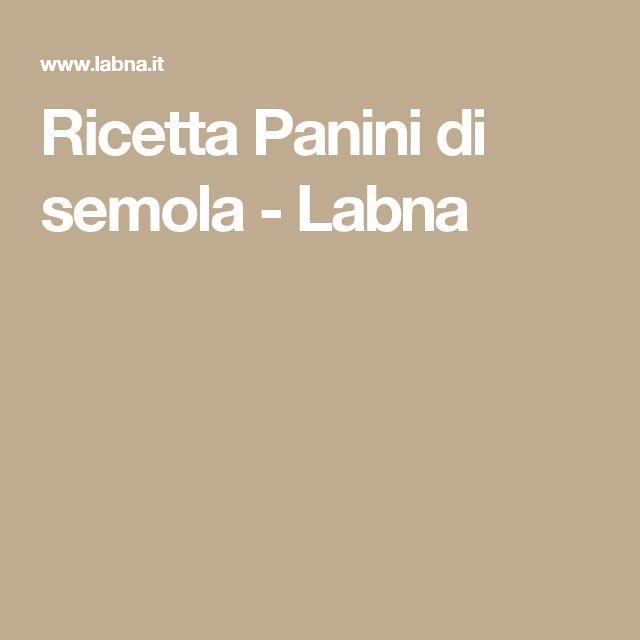 Ricetta   Panini di semola - Labna