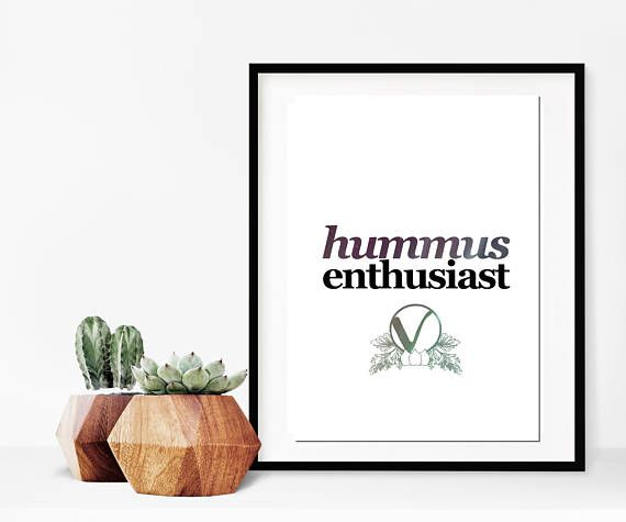 Typography art print for vegan art fans and hummus lovers! Quirky minimalist wall art.