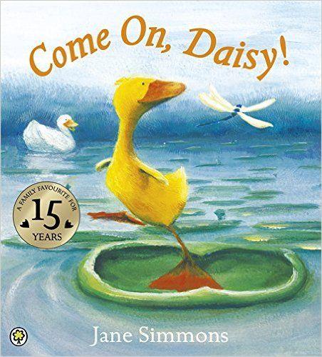 Daisy: Come On, Daisy!: Amazon.co.uk: Jane Simmons: 9781843622727: Books