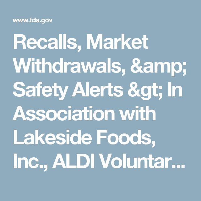 Recalls, Market Withdrawals, & Safety Alerts > In Association with Lakeside Foods, Inc., ALDI Voluntarily Recalls Season's Choice Frozen Sweet Peas
