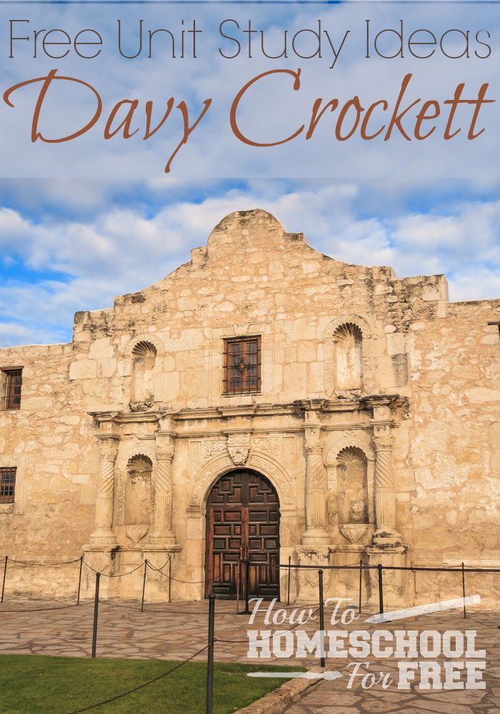 Learn about all about Davy Crockett with this Free Unit Study!