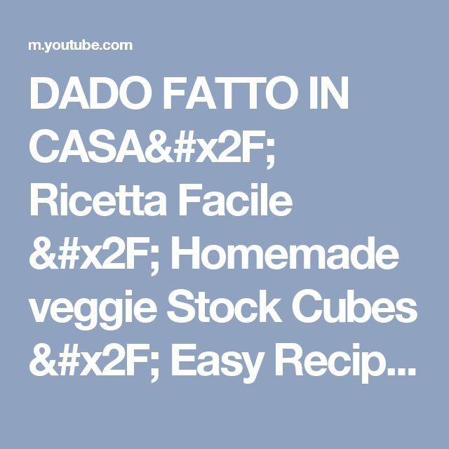 DADO FATTO IN CASA/ Ricetta Facile / Homemade veggie Stock Cubes / Easy Recipe /ANGY SIMPLE Food - YouTube