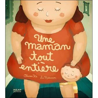 Une maman toute entière - broché - Fnac.com - Olivier Ka - Livre