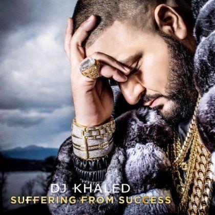 DJ Khaled - Suffering From Success