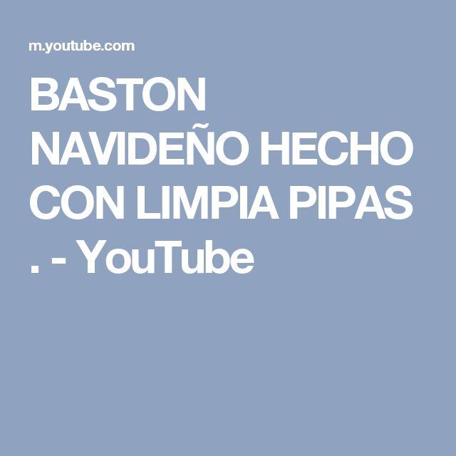 BASTON NAVIDEÑO HECHO CON LIMPIA PIPAS . - YouTube