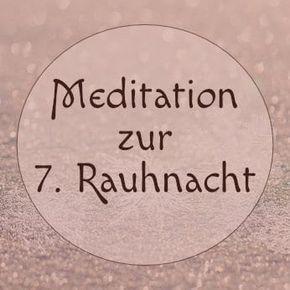 Meditation 7. Rauhnacht: Finde dein inneres Feuer
