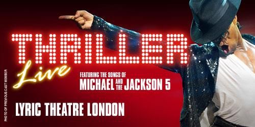 "Get Great Deals at Theatre Tickets Direct: Book Now for ""Thriller"" Featuring Music by Michael & The Jackson 5 at the Lyric Theatre Londonhttps://goo.gl/rEICGx"