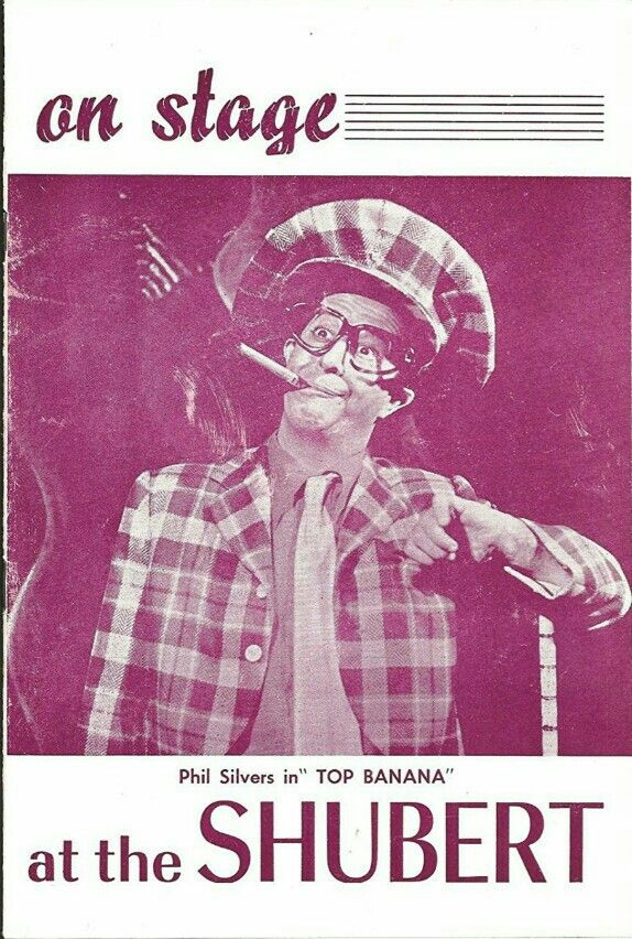 """Theatre Programme for the Premiere Detroit Production of the Johny Mercer / Hy Kraft musical comedy """"Top Banana,"""" which performed March 9 thru 21, 1953 at the Shubert-Lafayette Theatre (demolished in 1964, this theatre was located at 153 West Lafayette Avenue). Phil Silvers, Kaye Ballard, Bradford Hatton, and Jack Albertson starred in the production."""