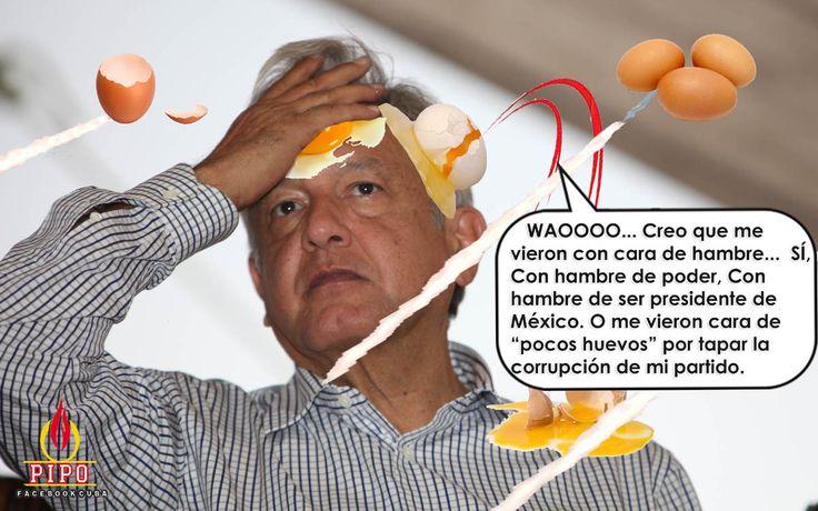 Huevos para Lopez Obrador