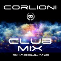 Shadowland Club Mix by Corlioni on SoundCloud #edm  #progressive house #future house #festival music #electronic dance music
