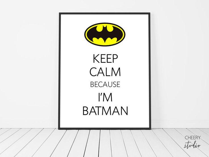 Keep Calm Because I'm Batman Quotes Printable Poster Set //  Boys // Teens // Superhero // Motivation // Room Decor // Wall Art // 8x10 in by StudioCheery on Etsy  #superhero #batman #comics #sayings #quotes #motivation #poster #homedecor #gift #boys #teenboys #teens #roomdecor #wallart #walldecor #keepcalm