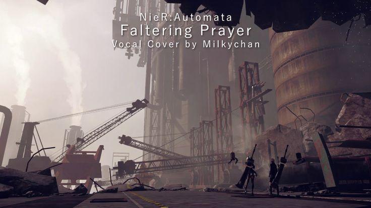 Faltering Prayer -NieR:Automata-「Cover」