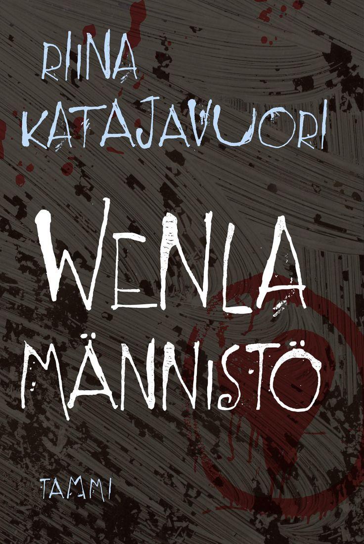 Riina Katajavuori: Wenla Männistö