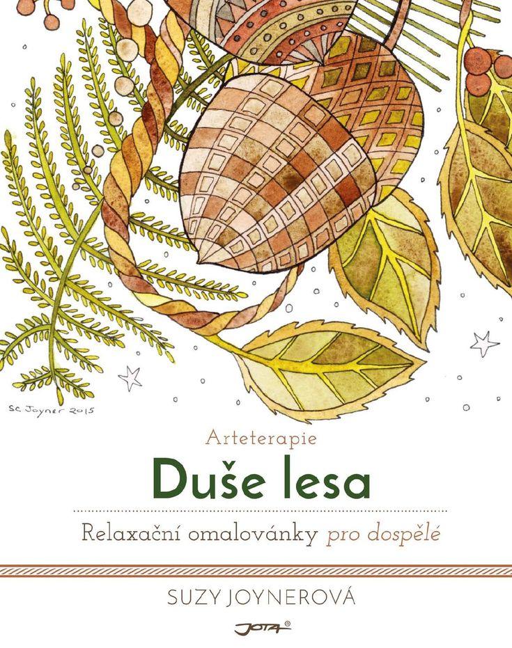 Arteterapie: Duše lesa  Relaxační omalovánky nejen pro dospělé!