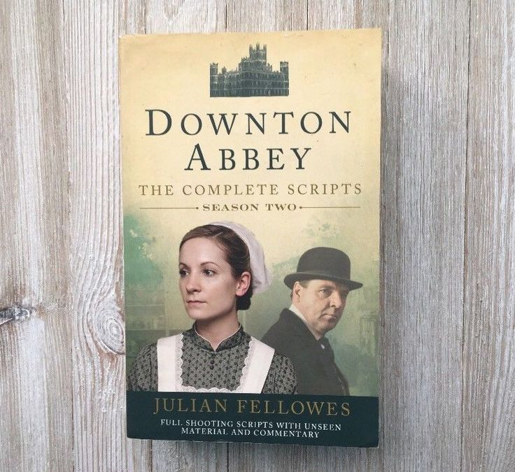 Downton Abbey: The Complete Scripts Season Two Series 2 UK Book Julian Fellowes  | eBay
