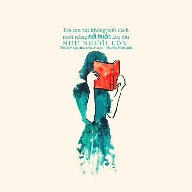 """""""Trẻ con thì không biết cách nuôi nấng nỗi buồn lâu dài như người lớn."""" { Tôi thấy hoa vàng trên cỏ xanh - Nguyễn Nhật Ánh } des by rio-hirius@ Kites Quotes"""