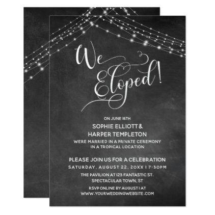 Elegant We Eloped Typography & Lights, Chalkboard Invitation   Zazzle.com