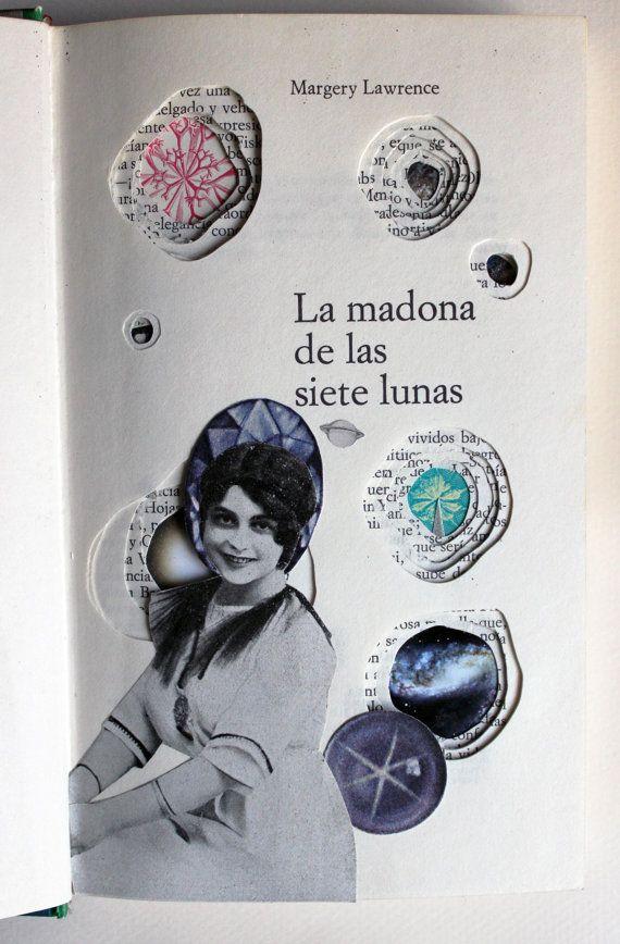 Intervención en el libro: La madona de las siete lunas.  Editorial Planeta. 1970  Técnica collage. Aurora Gorrión 2015 300E