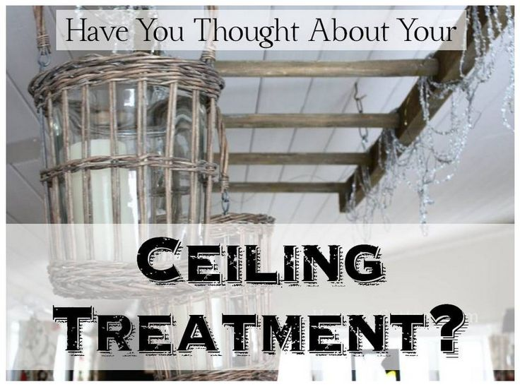 the ceiling or 5th wall is an important entity in decorating, have you considered your ceiling treatment?