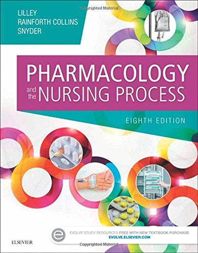 best nursing process ideas nursing assessment pharmacology and the nursing process by linda lane lilley phd rn let this outstanding pharmacology text help you learn how to administer drugs safely a