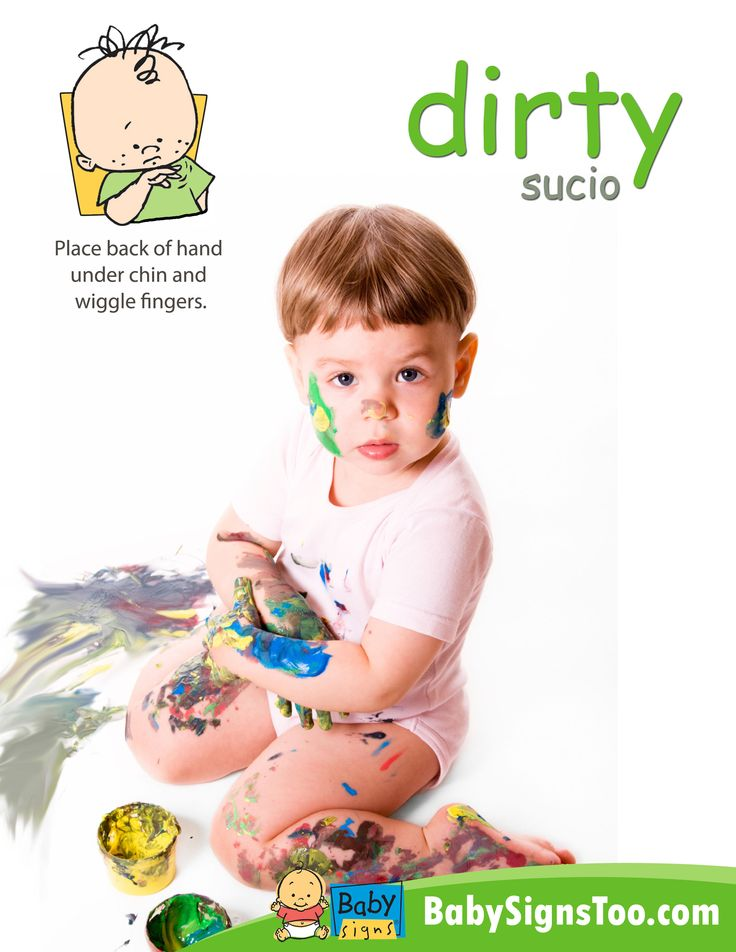 Poster with the ASL sign for DIRTY www.babysignstoo.com #BabySigns  #babysignlanguage