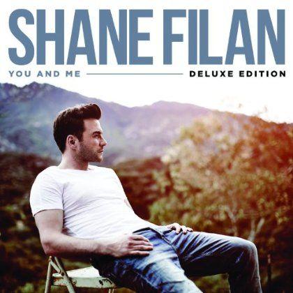 Shane Filan - You & Me: Deluxe Edition