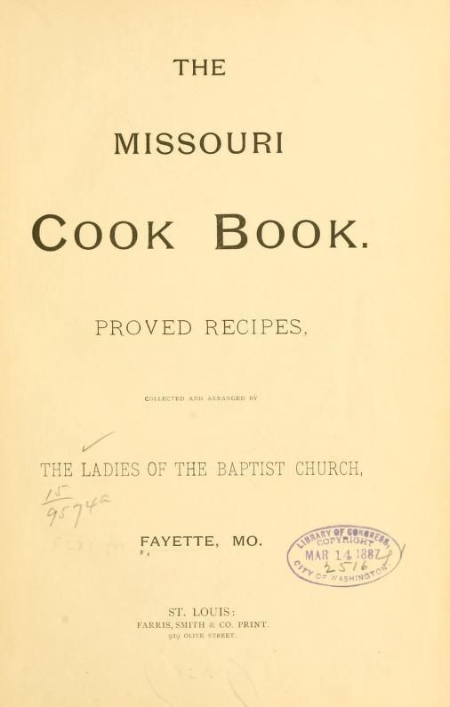 The Missouri cook book. Proved recipes
