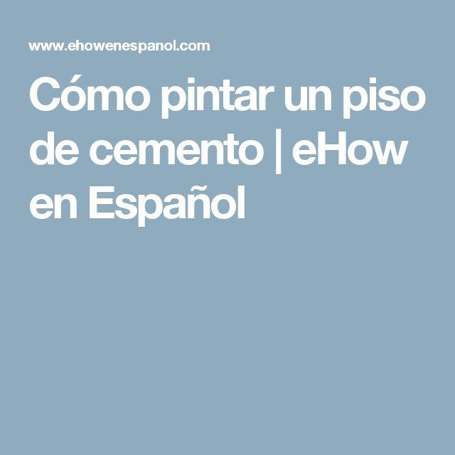 Cómo pintar un piso de cemento   eHow en Español