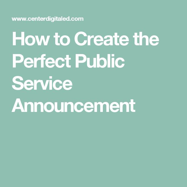 tips for writing a public service announcement
