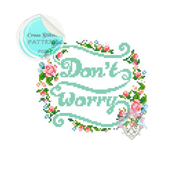 "Typography ""Don't Worry"" Cross Stitch Pattern. Digital Download PDF."