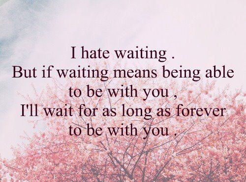 I'll wait forever | Quotes | Pinterest