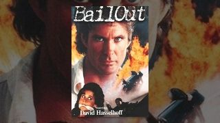 BAIL OUT | W.B. | Blue and the Bean | David Hasselhoff | Full Action Movie | English | HD | 720p | lodynt.com |لودي نت فيديو شير