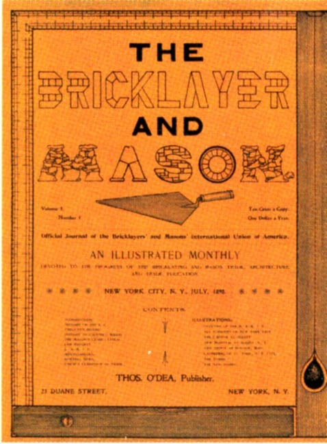 "The first issue of BAC's Journal, ""The Bricklayer and Mason,"" was published by International Union Secretary Thomas O' Dea in 1898. Early in its history, the Journal was translated into French, German and Italian. Today, the Journal features translated articles in Spanish and French Canadian. www.bontool.com"
