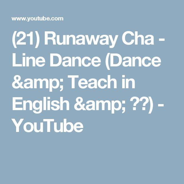 (21) Runaway Cha - Line Dance (Dance & Teach in English & 中文) - YouTube